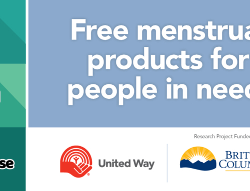 Vulnerable Okanagan residents to receive free menstrual products from United Way, Government of B.C.